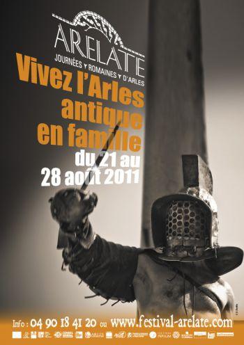 Festival Arelate 21au 28 Août 2011