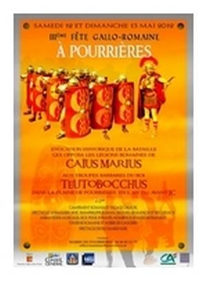 FETES GALLO-ROMAINES DE POURRIERES 12 – 13  Mai 2012