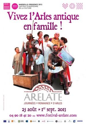 Festival Arelate 25 Août au 1° Septembre 2013