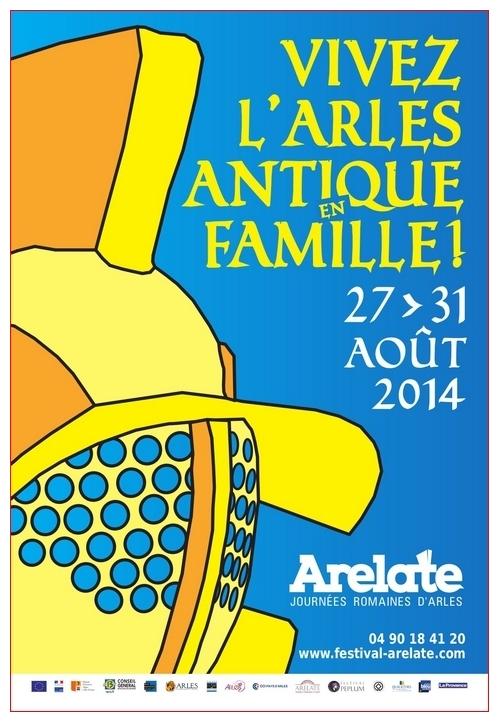 Festival Arelate 27 au 31 Août 2014