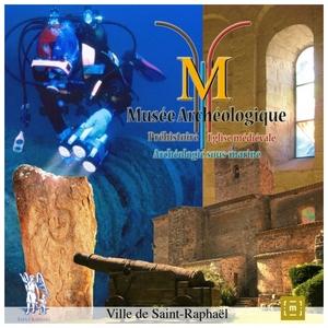 Musée Archéologique de Saint-Raphael (83) – Juin 2016