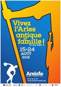 Festival Arelate -Août 2016