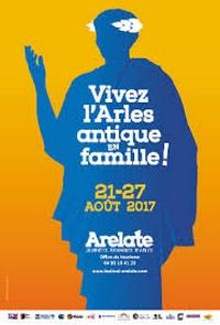 Festival Arelate – Août 2017